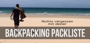 Die beste Backpacking Packliste für deinen Trip