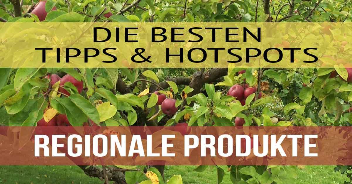 Regionale Produkte, Lebensmittel
