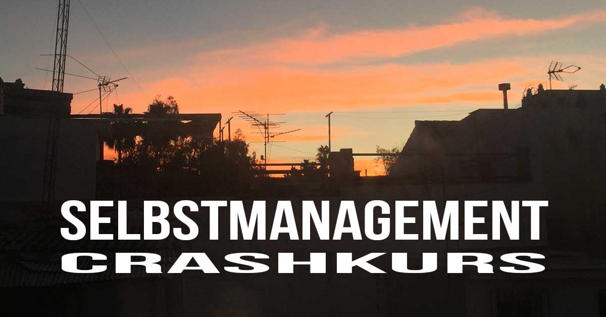 Selbstmanagement Crashkurs