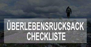 Checkliste für den Überlebensrucksack