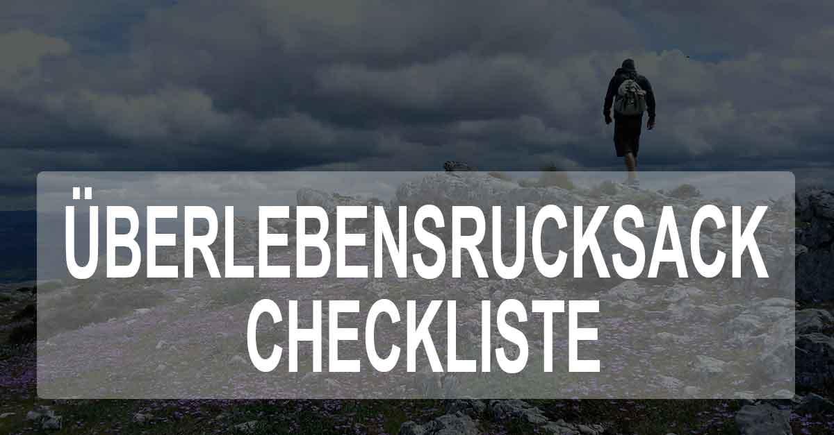 Checkliste für den Fluchtrucksack - Überlebensrucksack