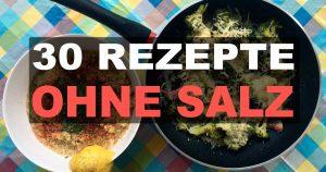 Ohne Salz kochen