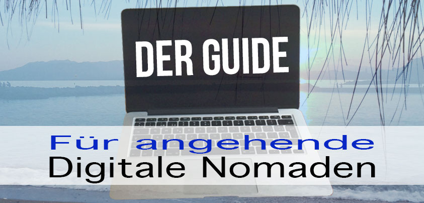 Digitale Nomaden Der Guide